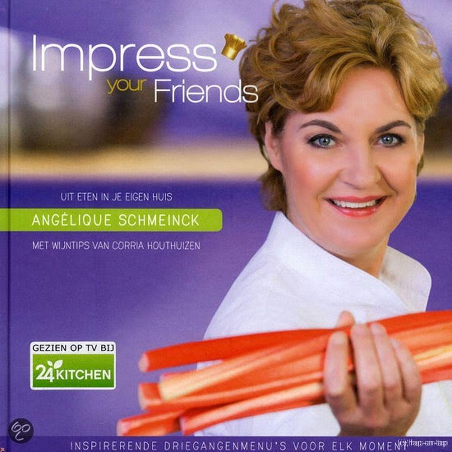 Angélique Schmeinck, Impress your Friends, uit eten in je eigen huis