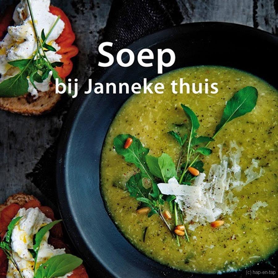 Janneke Philippi Soep bij Janneke thuis