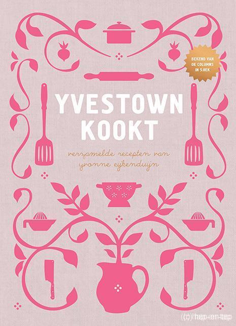 Yvonne Eijkenduijn, Yvestown kookt